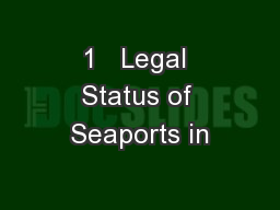 1   Legal Status of Seaports in