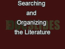 Searching and Organizing the Literature