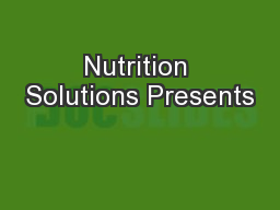 Nutrition Solutions Presents