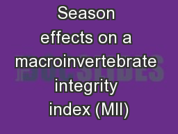 Season effects on a macroinvertebrate integrity index (MII)