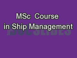 MSc  Course in Ship Management
