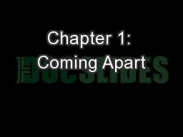 Chapter 1: Coming Apart