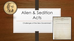 Alien & Sedition Acts PowerPoint PPT Presentation