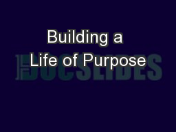 Building a Life of Purpose