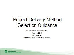 Project Delivery Method Selection Guidance