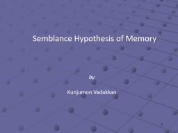 Semblance Hypothesis of Memory