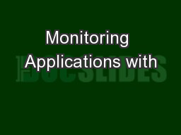 Monitoring Applications with