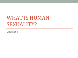 What is Human Sexuality? PowerPoint Presentation, PPT - DocSlides