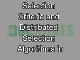 Selection Criteria and Distributed Selection Algorithms in