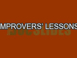 IMPROVERS' LESSONS