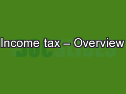 Income tax – Overview PowerPoint PPT Presentation