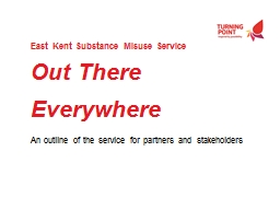 East Kent Substance Misuse Service PowerPoint PPT Presentation
