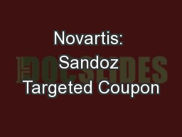 Novartis: Sandoz Targeted Coupon