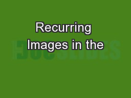 Recurring Images in the