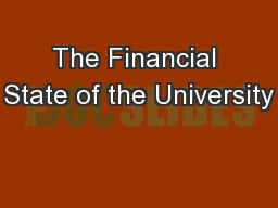 The Financial State of the University