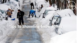 Tips To Shoveling Snow PowerPoint PPT Presentation