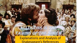 Explanations and Analysis of Shakespeare's References PowerPoint PPT Presentation