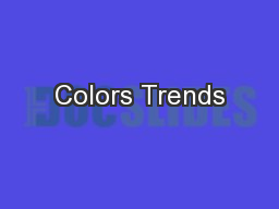 Colors Trends PowerPoint PPT Presentation