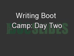 Writing Boot Camp: Day Two