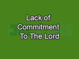 Lack of Commitment To The Lord