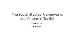 The Social Studies Frameworks and Resource Toolkit
