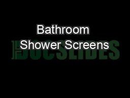 Bathroom Shower Screens