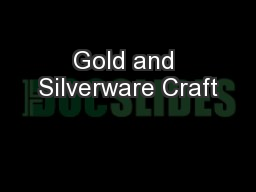 Gold and Silverware Craft