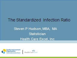 The Standardized Infection Ratio
