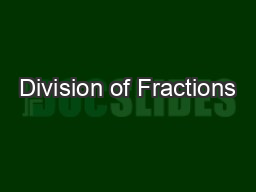 Division of Fractions PowerPoint PPT Presentation