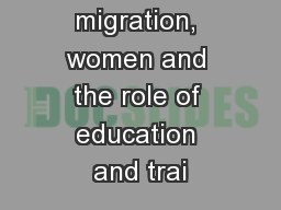 Skilled migration, women and the role of education and trai