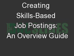 Creating Skills-Based Job Postings: An Overview Guide