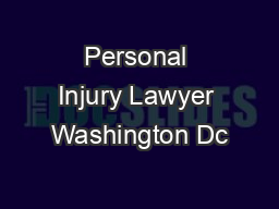 Personal Injury Lawyer Washington Dc PDF document - DocSlides