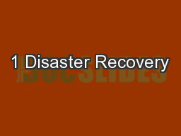 1 Disaster Recovery