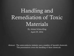 Handling and Remediation of Toxic Materials