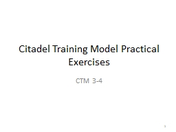 Citadel Training Model Practical Exercises