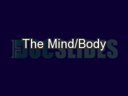 The Mind/Body