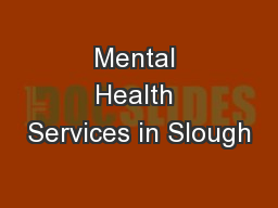 Mental Health Services in Slough