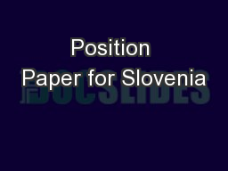 Position Paper for Slovenia