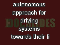 An autonomous approach for driving systems towards their li PowerPoint PPT Presentation