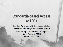 Standards-based Access