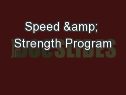 Speed & Strength Program PowerPoint PPT Presentation
