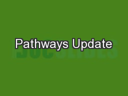 Pathways Update PowerPoint PPT Presentation