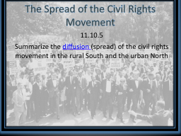 The Spread of the Civil Rights Movement