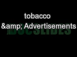 tobacco & Advertisements