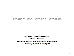 Frequentist vs. Bayesian Estimation