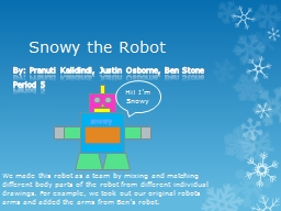 Snowy the Robot