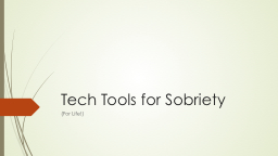 Tech Tools for Sobriety