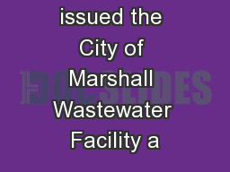 The MPCA issued the City of Marshall Wastewater Facility a