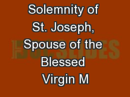 The Solemnity of St. Joseph, Spouse of the Blessed Virgin M PowerPoint PPT Presentation