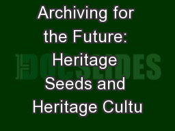 Archiving for the Future: Heritage Seeds and Heritage Cultu